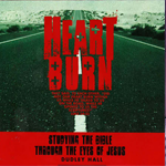 Heart Burn: Studying the Bible Through the Eyes of Jesus (Video)