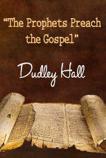 Prophets Preach the Gospel (Video)