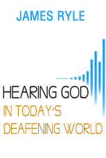 Hearing God in Today's Deafening World (Video)