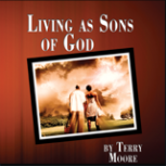 Living as Sons of God (Video)