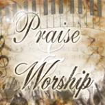 Praise & Worship (Video)