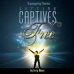 Setting the Captives Free (DVD Series)
