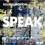 Speak - Roland Worton (Music CD)